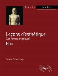 Leçons d'esthétiques, Hegel : les formes artistiques