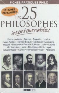 Les 25 philosophes incontournables : fiches pratiques philo