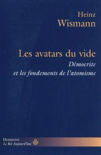 Les avatars du vide : Démocrite et les fondements de l'atomisme