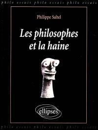 Les philosophes et la haine
