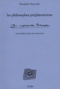 Les philosophes préplatoniciens
