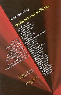 Les Rendez-vous de l'éthique : rencontres d'Evry, mars 2003