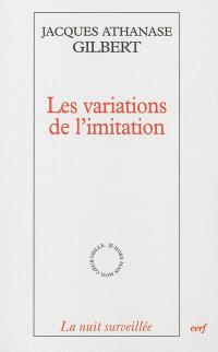 Les variations de l'imitation : une poétique de l'apparaître