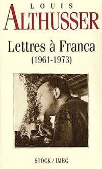 Lettres à Franca : 1961-1973