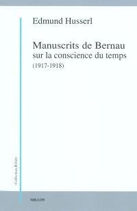 Manuscrits de Bernau sur la conscience du temps, 1917-1918