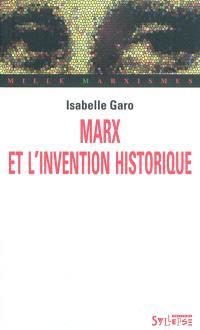 Marx et l'invention historique