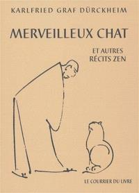 Merveilleux chat : et autres récits zen