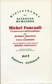 Michel Foucault, un parcours philosophique : au-delà de l'objectivité et de la subjectivité : avec un entretien et deux essais de Michel Foucault