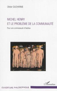 Michel Henry et le problème de la communauté : pour une communauté d'habitus