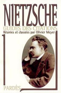 Nietzsche : manuel du savoir-vivre surhumain de Friedrich Nietzsche, supérieur inconnu