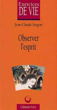Observer l'esprit
