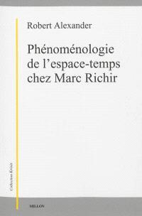 Phénoménologie de l'espace-temps chez Marc Richir