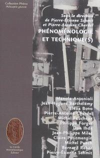 Phénoménologie et technique(s)