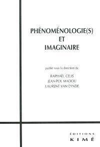 Phénoménologie(s) et imaginaire