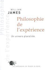 Philosophie de l'expérience : un univers pluraliste