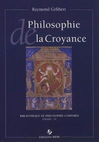 Philosophie de la croyance : intellectualisme, mysticisme, scepticisme