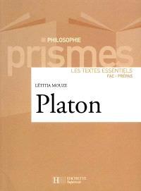 Platon : les textes essentiels : fac-prépas
