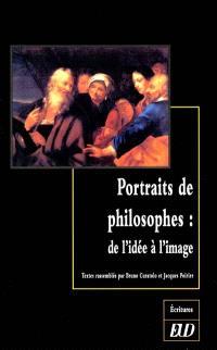 Portraits de philosophes, de l'idée à l'image : actes du colloque de Dijon, 18 et 19 nov. 1999