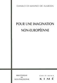 Pour une imagination non européenne