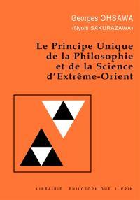 Principe unique de la philosophie et de la science d'Extrême-Orient