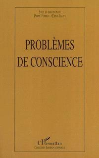 Problèmes de conscience