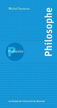 Profession, philosophe