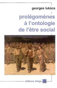 Prolégomènes à l'ontologie de l'être social
