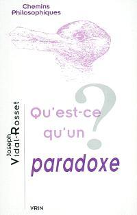 Qu'est-ce qu'un paradoxe ?