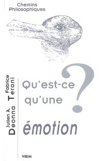 Qu'est-ce qu'une émotion ?