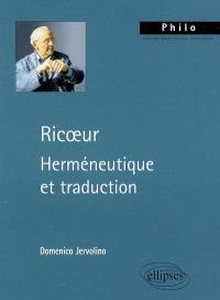 Ricoeur : herméneutique et traduction