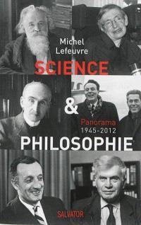 Science et philosophie : panorama 1945-2012