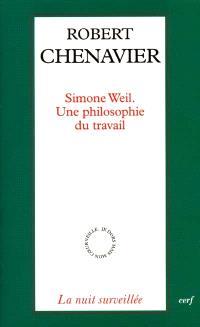 Simone Weil : une philosophie du travail