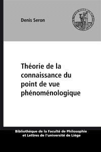 Théorie de la connaissance du point de vue phénoménologique