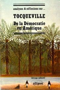 Tocqueville, De la démocratie en Amérique