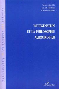 Wittgenstein et la philosophie d'aujourd'hui