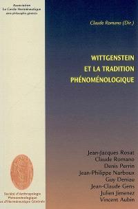 Wittgenstein et la tradition phénoménologique