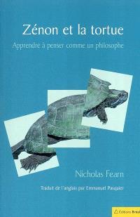 Zénon et la tortue : apprendre à penser comme un philosophe