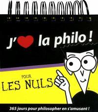 J'aime la philo ! : pour les nuls