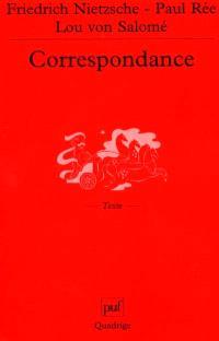 Friedrich Nietzsche, Paul Rée, Lou von Salomé : correspondance