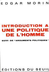 Introduction à une politique de l'homme