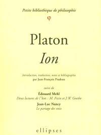 Ion. Deux lectures de l'Ion : M. Ficin et J. W. Goethe. Le partage des voix