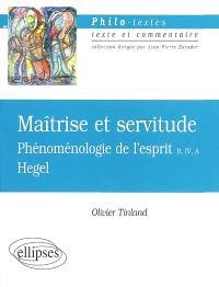 Maîtrise et servitude, Hegel : phénoménologie de l'esprit, B, IV, A