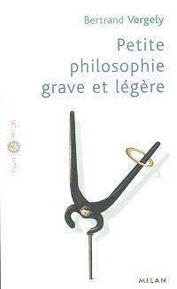 Petite philosophie grave et légère