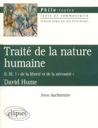 Traité sur la nature humaine, II, 3-1, David Hume : De la liberté et de la nécessité