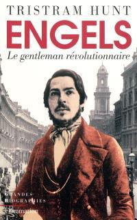 Engels : le gentleman révolutionnaire