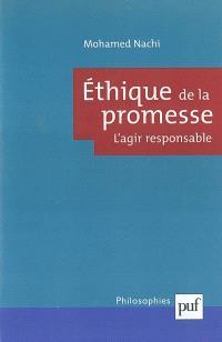 Ethique de la promesse : l'agir responsable