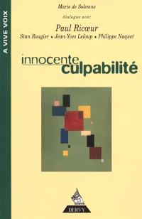 Innocente culpabilité : entretiens avec Paul Ricoeur, Stan Rougier, Yves Leloup, Philippe Naquet
