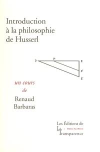 Introduction à la philosophie de Husserl
