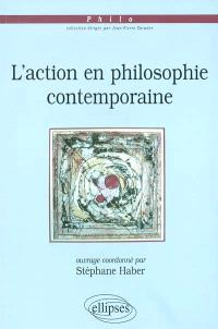 L'action en philosophie contemporaine