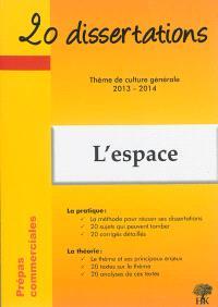 L'espace : prépas commerciales, thème de culture générale 2013-2014